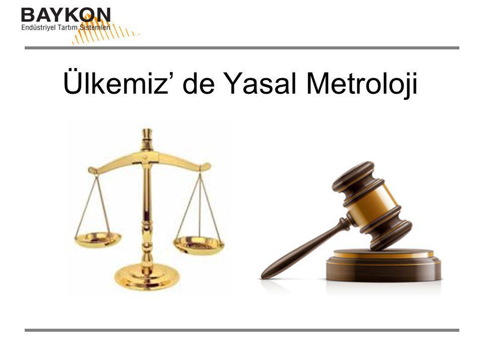 Ülkemiz' de Yasal Metroloji