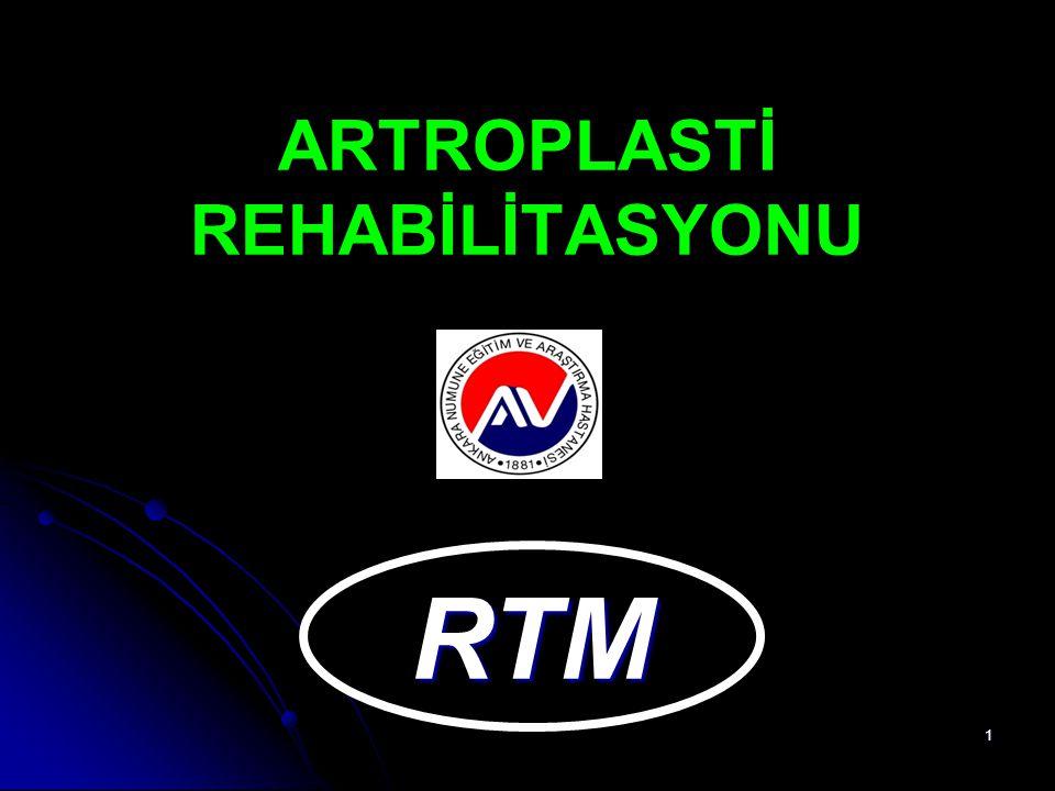 1 ARTROPLASTİ REHABİLİTASYONU RTM