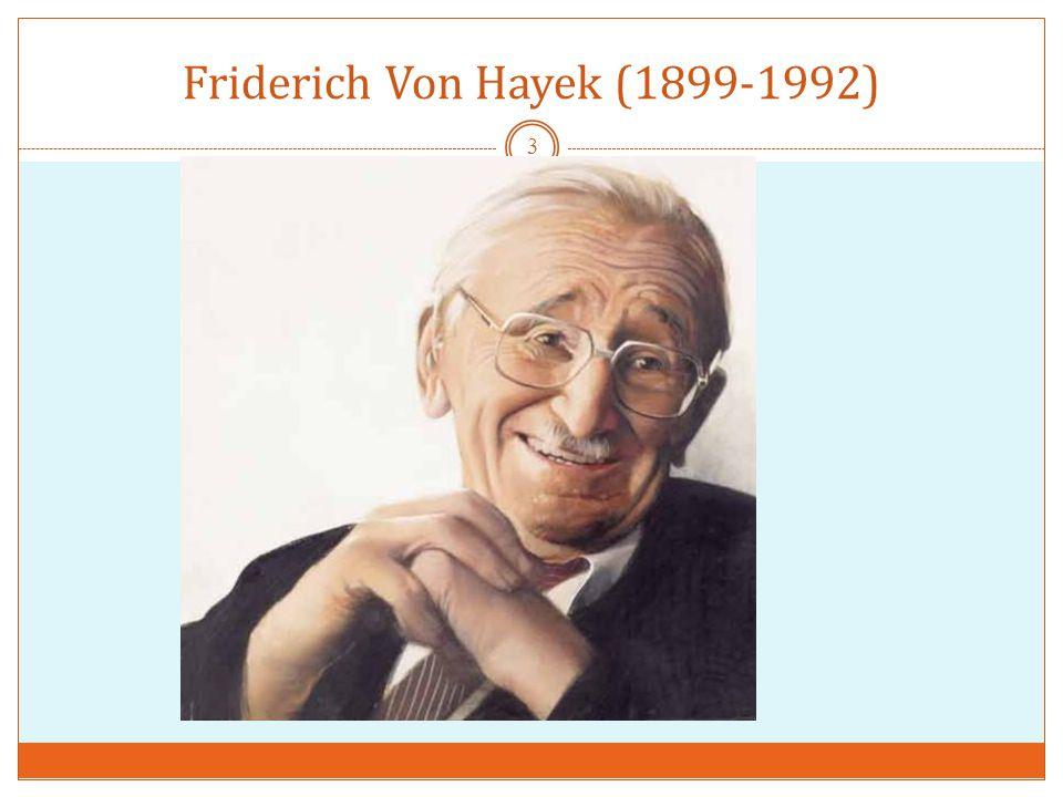 Friderich Von Hayek (1899-1992) 3
