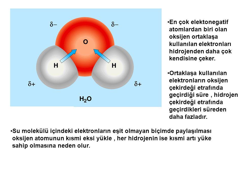 En çok elektonegatif atomlardan biri olan oksijen ortaklaşa kullanılan elektronları hidrojenden daha çok kendisine çeker. Ortaklaşa kullanılan elektro