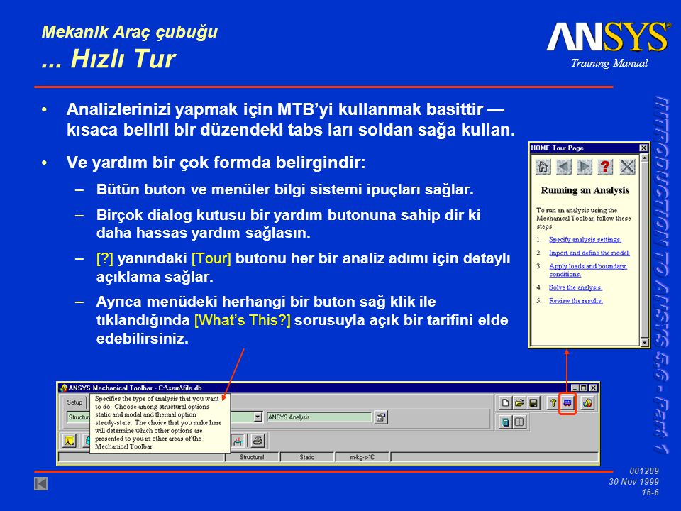 Training Manual 001289 30 Nov 1999 16-6 Mekanik Araç çubuğu...