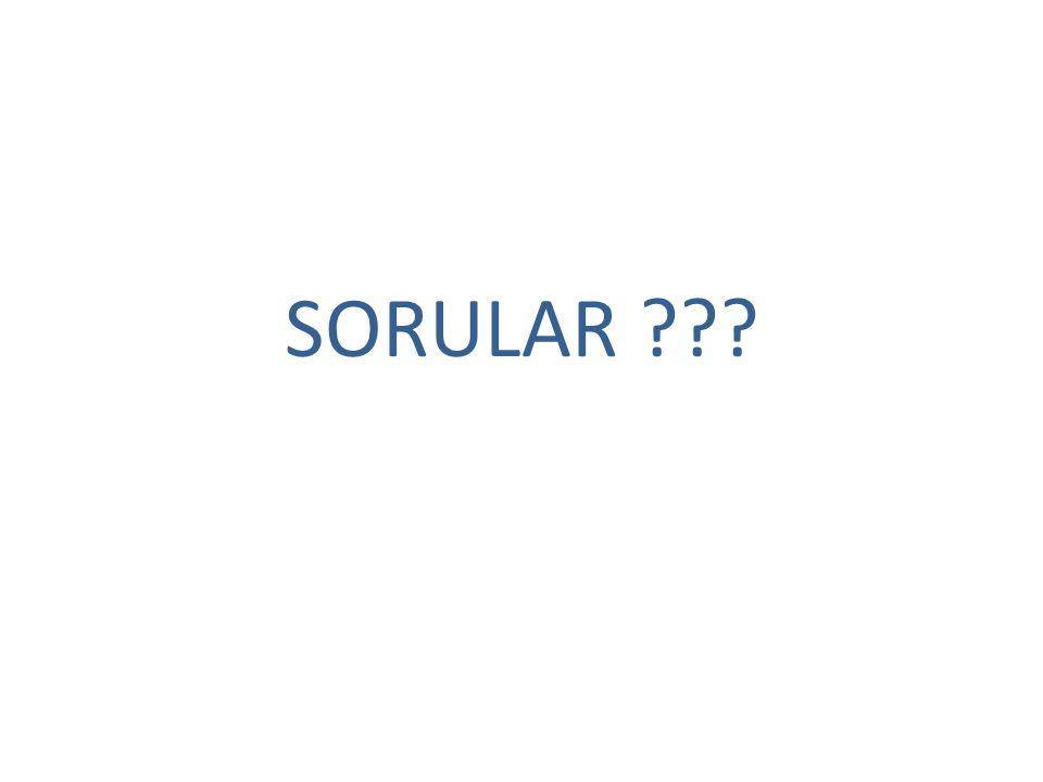 SORULAR ???