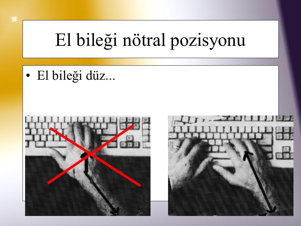 Klavye taşıyıcısı Kişinin vücut yapısına göre değiştirilebilmesi avantajı El bilekleri nötral pozisyonda