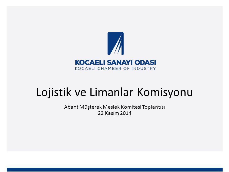 Lojistik ve Limanlar Komisyonu Abant Müşterek Meslek Komitesi Toplantısı 22 Kasım 2014