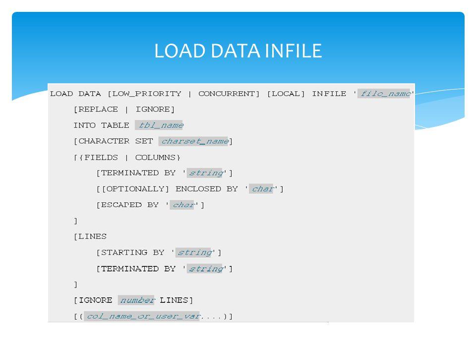 LOAD DATA INFILE