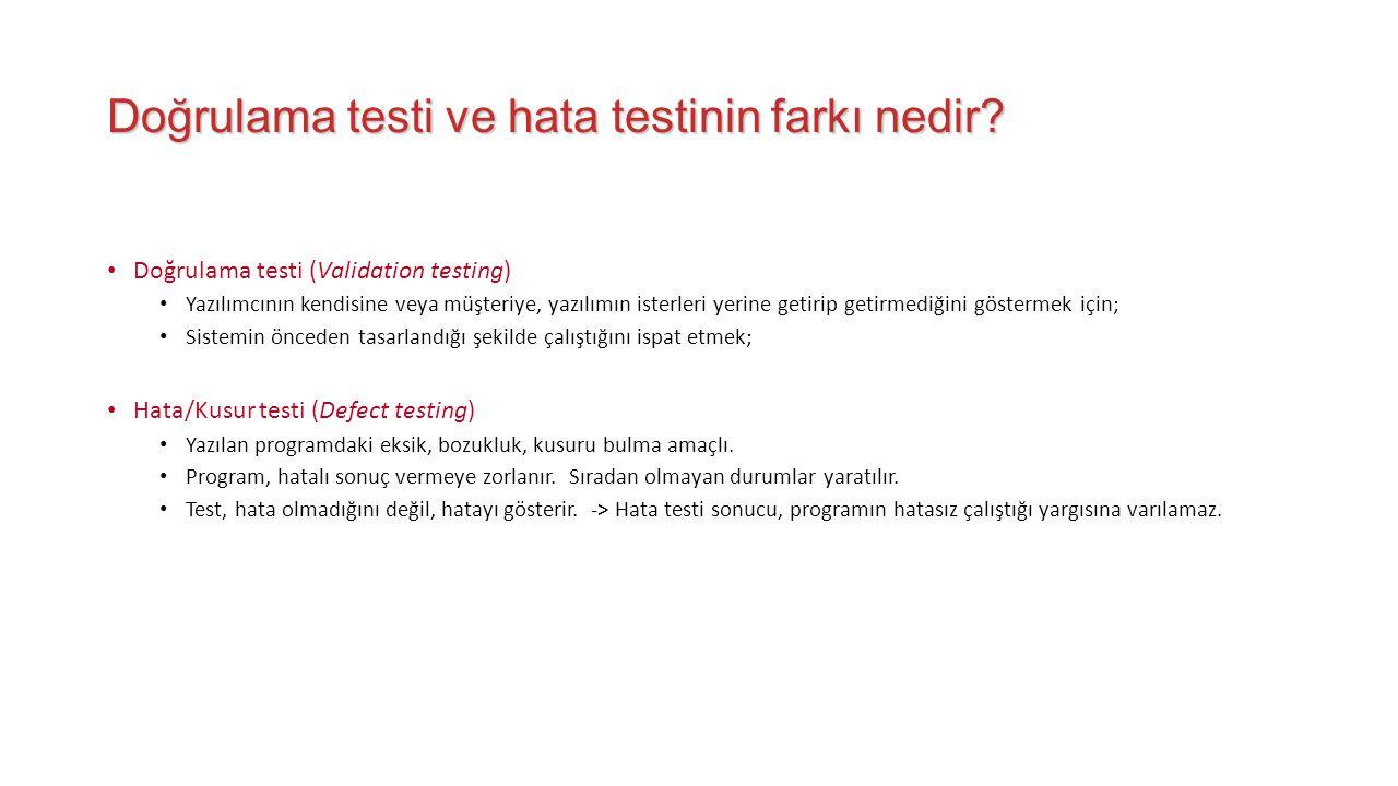 Doğrulama testi ve hata testinin farkı nedir.