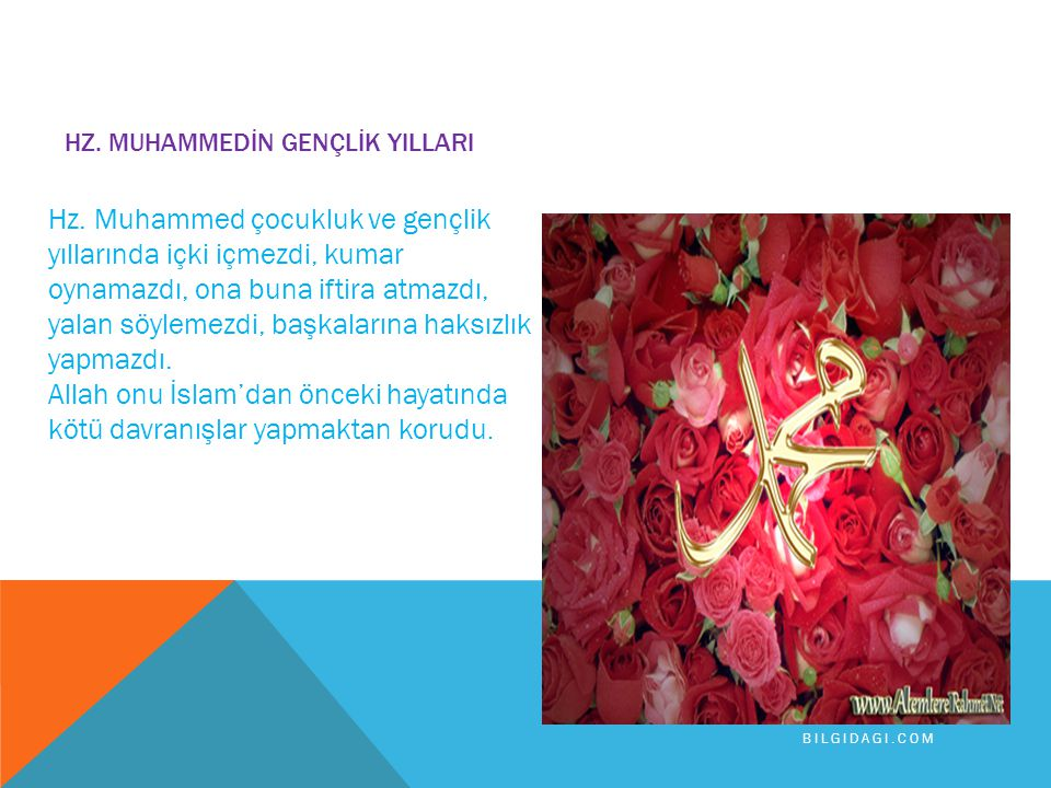 HZ. MUHAMMED KÖTÜ ALIŞKANLIKLARDAN KAÇINIRDI İslam'dan önce Araplar putlara tapardı. Öç alma, kan gütme onların en belirgin özelliklerindendi. içki, k