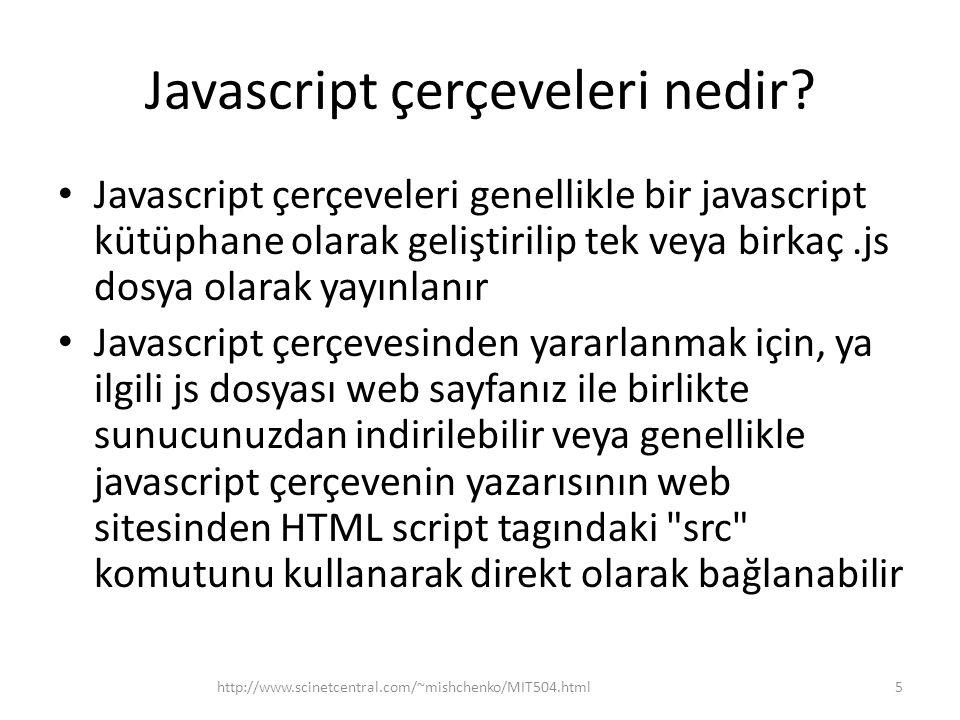 Javascript çerçeveleri nedir.