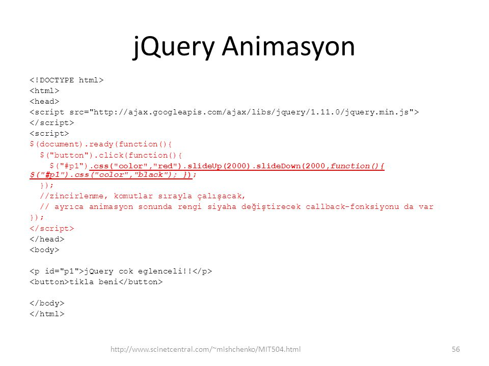 jQuery Animasyon $(document).ready(function(){ $(