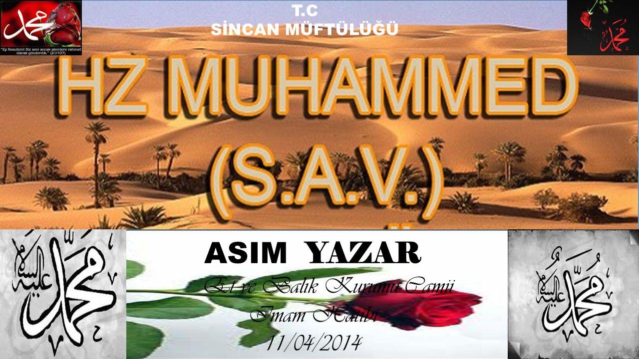 ASIM YAZAR Et ve Balık Kurumu Camii Imam Hatibi 11/04/2014 T.C SİNCAN MÜFTÜLÜĞÜ