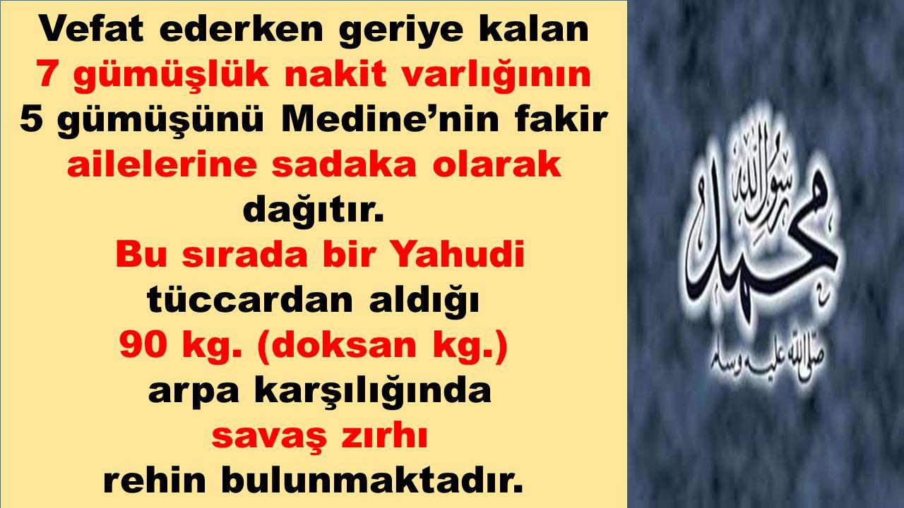 Üseyd (R.A.) ise son derece ciddi bir tavırla: - Fakat der Ey Allah'ın Elçisi; -benim göğsüm çıplaktı, -sen de ise elbise var - Hz.