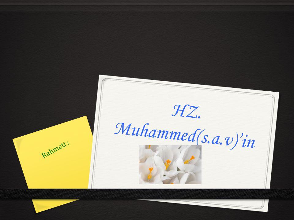 HZ. Muhammed(s.a.v)'in Rahmeti :
