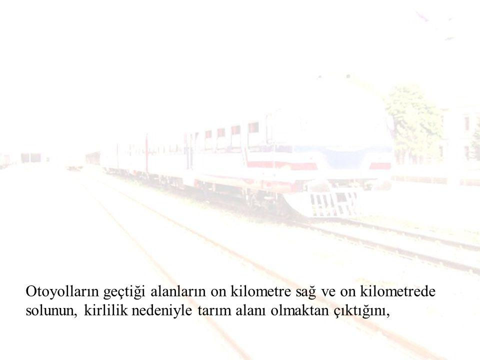 Tarsus - Adana - Gaziantep arasında yapılan yolun keşif bedelinin 360 milyon dolar, keşif uzunluğunun 243 km, öngörülen bitiş tarihinin 1991 yılı olduğunu, ancak bu yolun 258 km olarak 2001 yılında 4,2 milyar dolara bitirildiğini, (Prof.