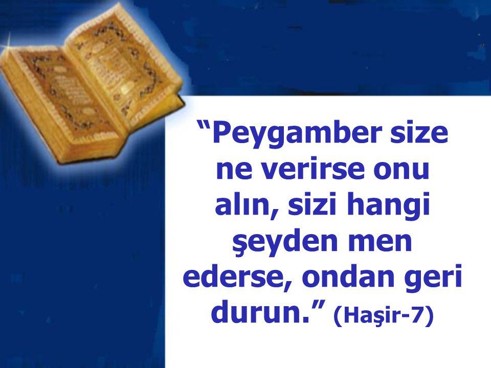 """""""Ey Muhammed! Deki: Allah'ı seviyorsanız, bana uyun ki, Allah da sizi sevsin"""" (Ali İmran-31)"""