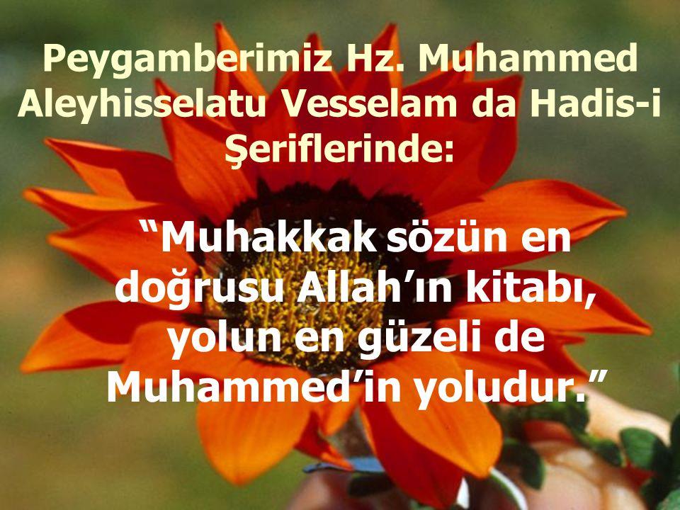 """Peygamber'e itaat eden, Allah'a itaat etmiş olur."" (Nisa-80)"
