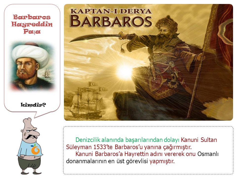 Osmanlı Devleti ' nde Kanuni Sultan Süleyman Dönemi 'nde hangi denizcilik geli ş meleri olmu ş tur? Osmanlı Devleti ' nde Kanuni Sultan Süleyman Dönem