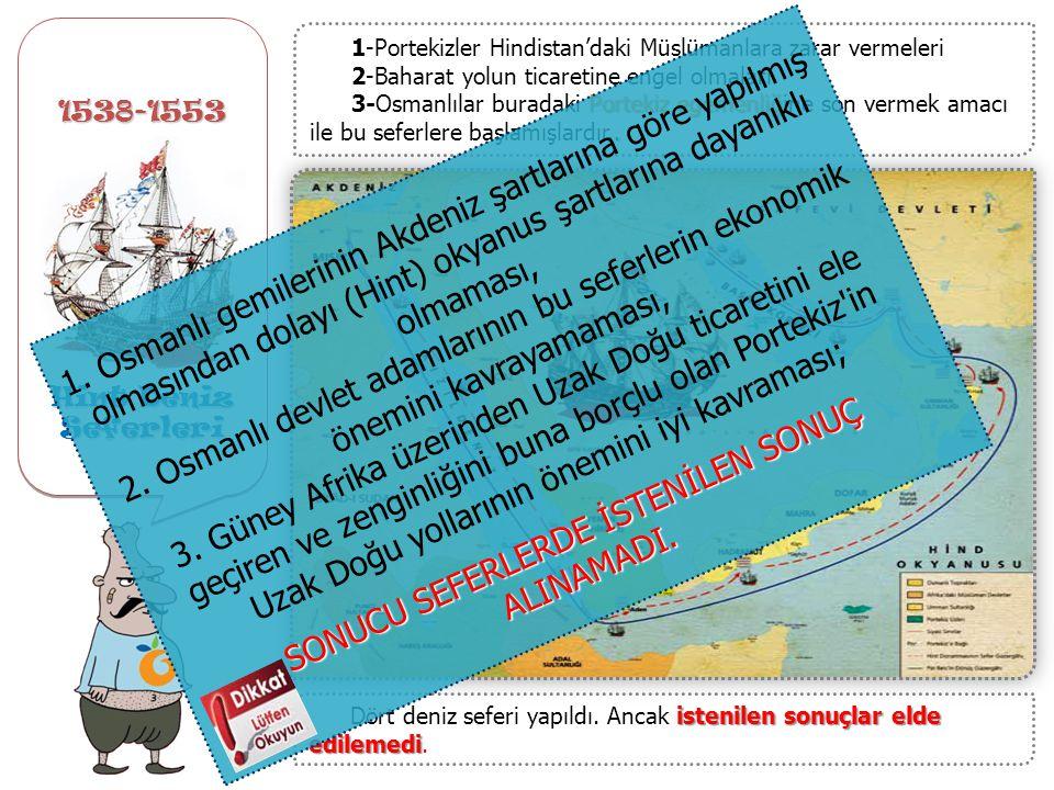 Preveze Deniz Savaşı'nın Kazanılması 1538 – Preveze Deniz Savaşı'nın Kazanılması Bir Türk Denizi haline gelmiştir. İspanyol, Venedik, Ceneviz ve Papal