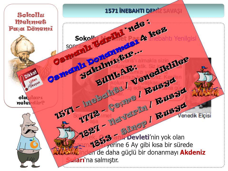 Sokollu Mehmet Pa ş a Dönemi olayları nelerdir? Sokollu Mehmet Pa ş a Dönemi olayları nelerdir? Sakız Adası 1568 Yılında Sakız Adası Cenevizliler 'in