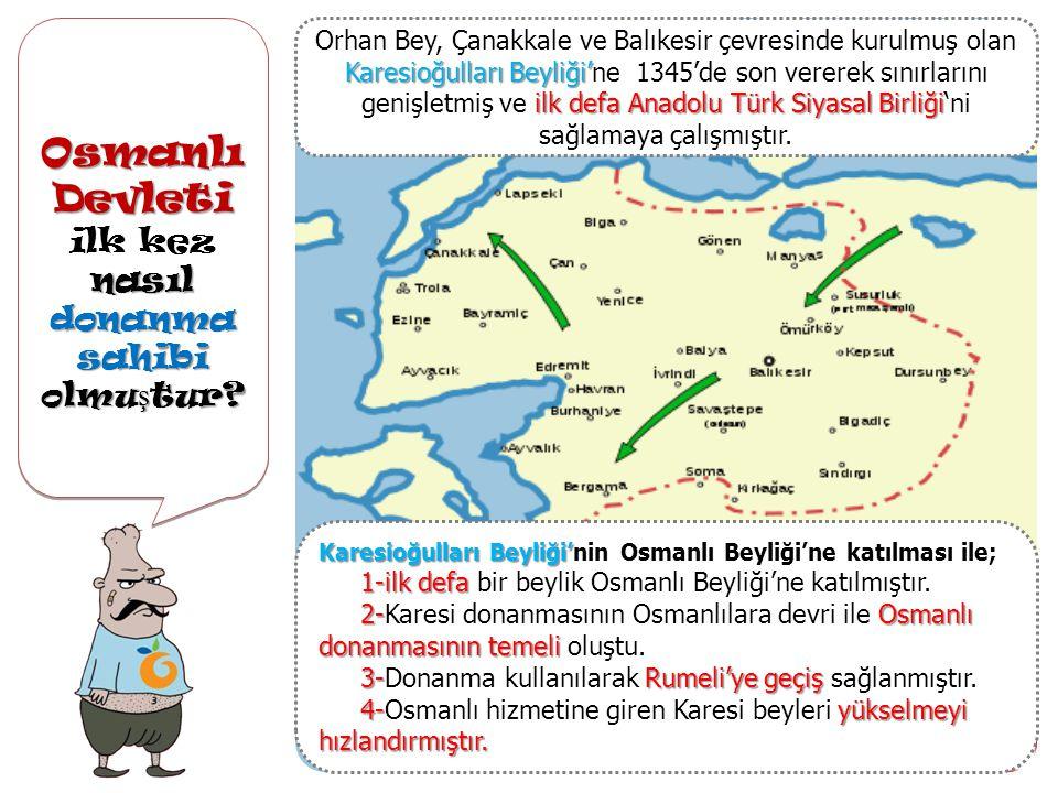 Osmanlı Devleti nasıl donanma sahibi olmu ş tur.