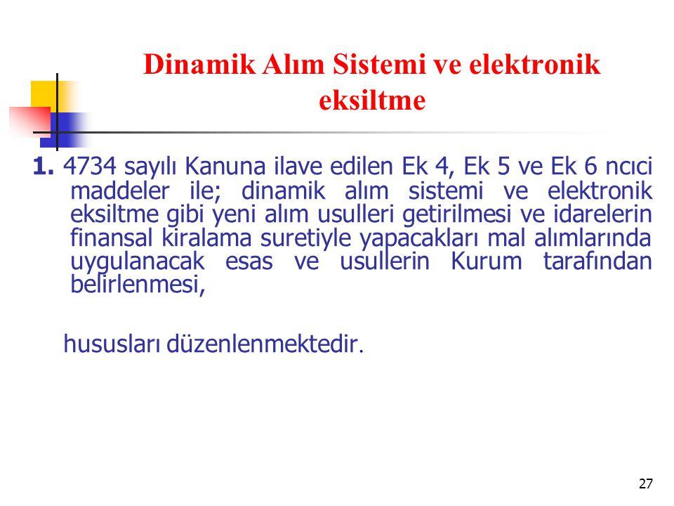 27 Dinamik Alım Sistemi ve elektronik eksiltme 1.