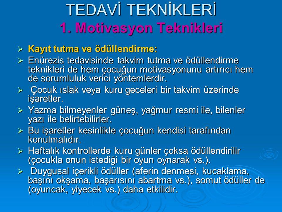 TEDAVİ TEKNİKLERİ 1.