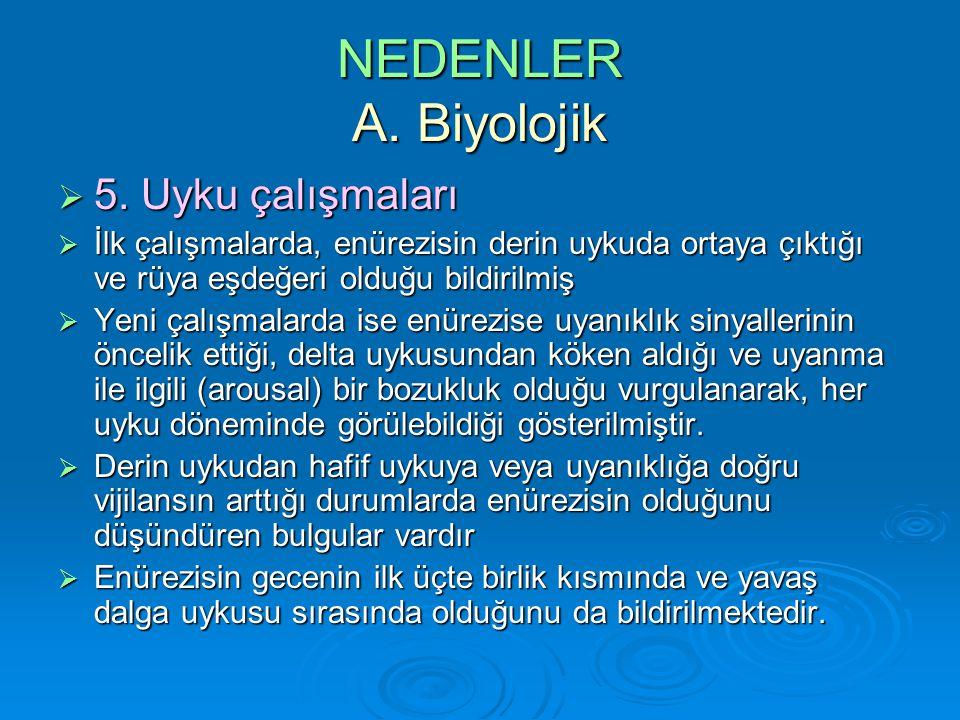 NEDENLER A.Biyolojik  5.