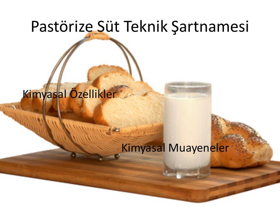 Pastörize Süt Teknik Şartnamesi Kimyasal Özellikler Kimyasal Muayeneler