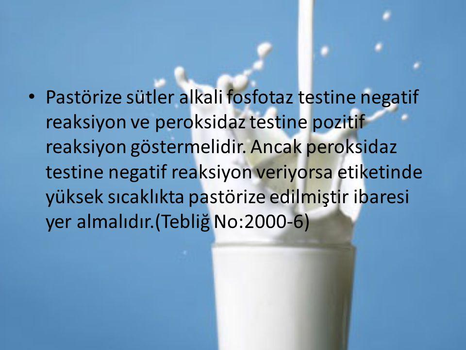 Pastörize sütler alkali fosfotaz testine negatif reaksiyon ve peroksidaz testine pozitif reaksiyon göstermelidir. Ancak peroksidaz testine negatif rea