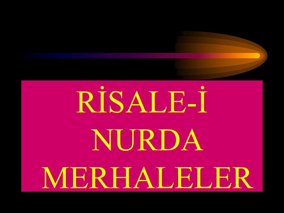 Risale-i Nurda merhaleler vardır.1-)Şevk devresi.