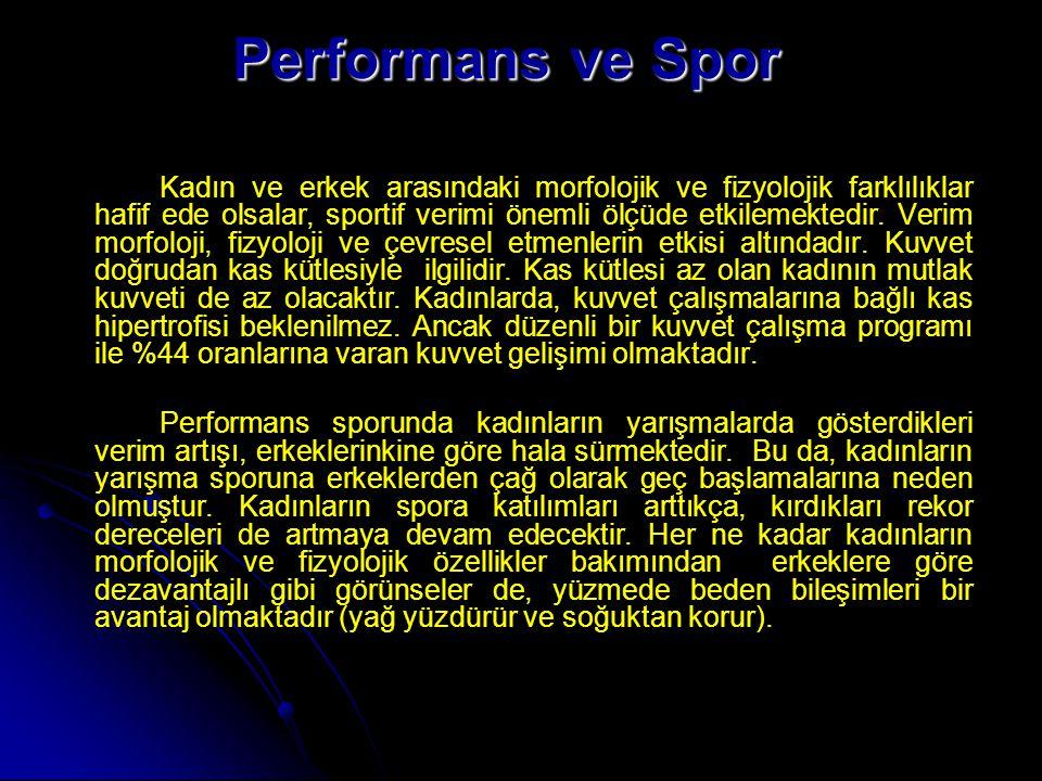 Kadınlar ve erkeklerin aerobik performansları arasında farklılık olduğunu biliyoruz.