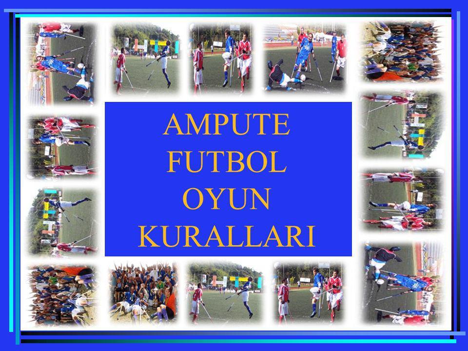 KURAL 11 (OFSAYD) Ampute futbolda ofsayt kuralı uygulanmaz