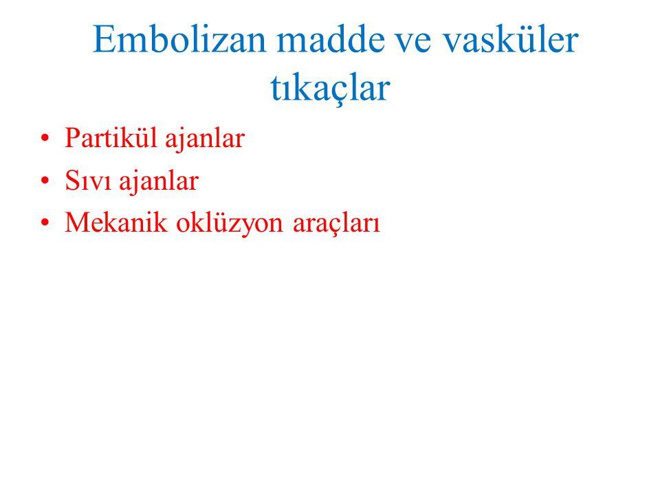 Amplatzer Vasküler Tıkaç self ‑ expandable & nitinol mesh.