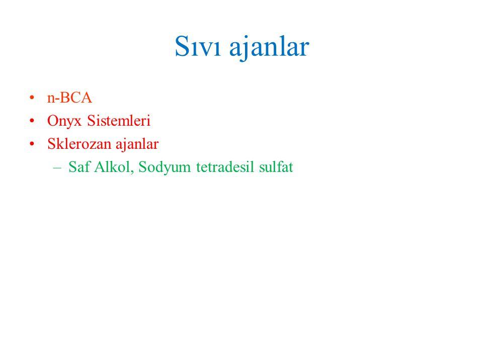 Embolizan ajan: –EVOH-etilen vinil alkol kopolimeri Çözücü: –DMSO-dimetil sülfoksid solvent Radyoopasite: –Tantalum Onyx Sistemleri