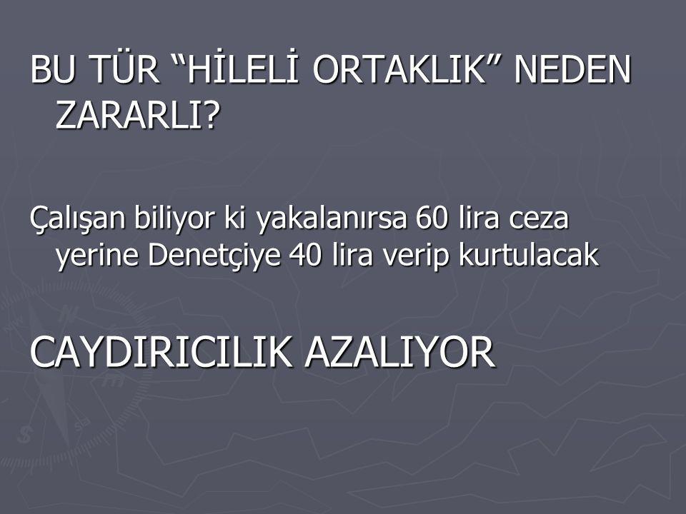 BU TÜR HİLELİ ORTAKLIK NEDEN ZARARLI.