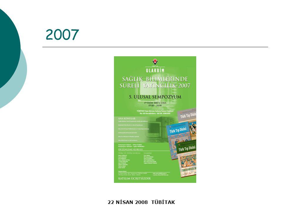22 NİSAN 2008 TÜBİTAK 2007