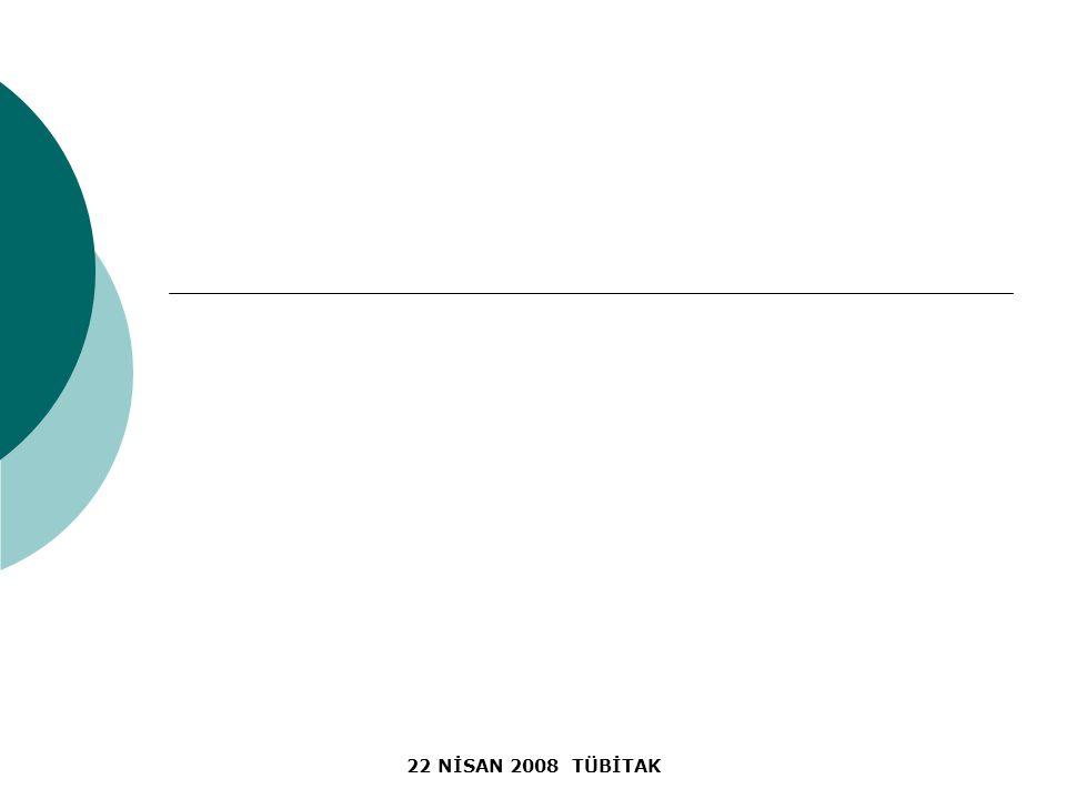 22 NİSAN 2008 TÜBİTAK