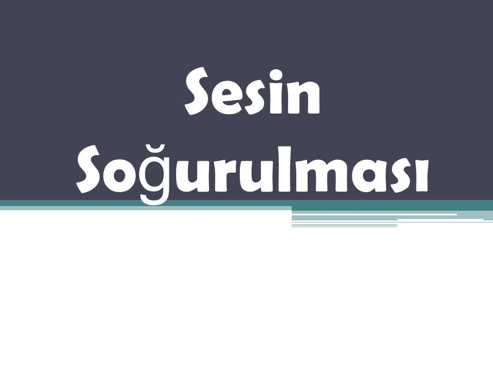 Sesin So ğ urulması