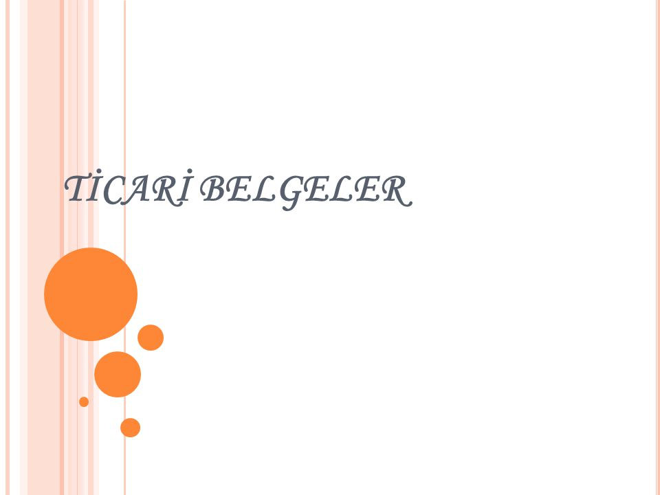 TİCARİ BELGELER