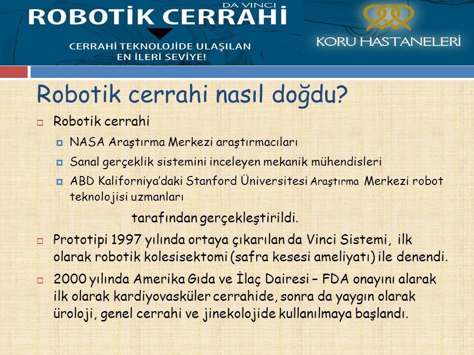 Robotik cerrahi nasıl doğdu.