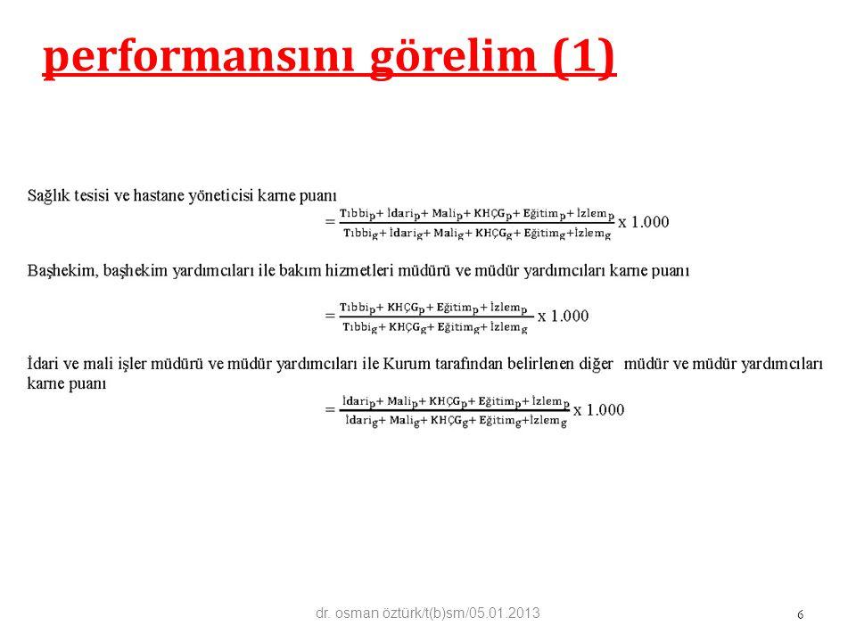 performansını görelim (1) 6 dr. osman öztürk/t(b)sm/05.01.2013