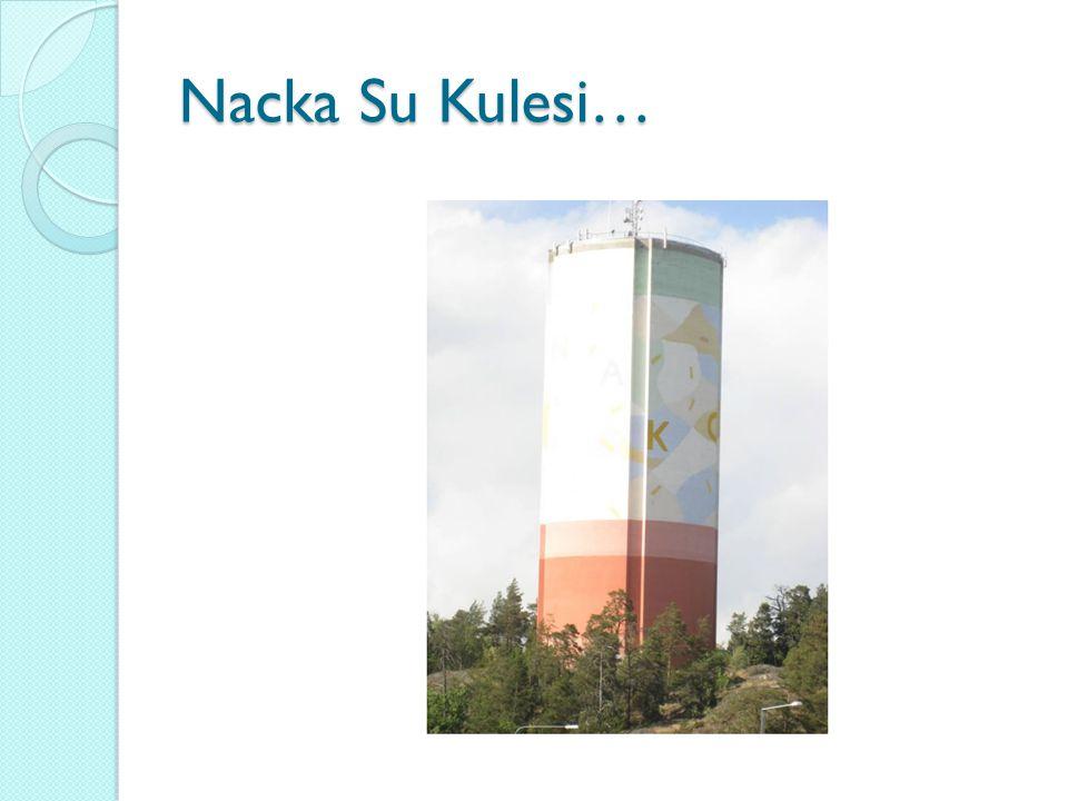 Nacka Su Kulesi…