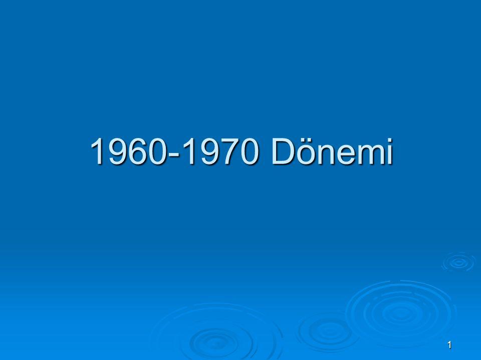 1 1960-1970 Dönemi