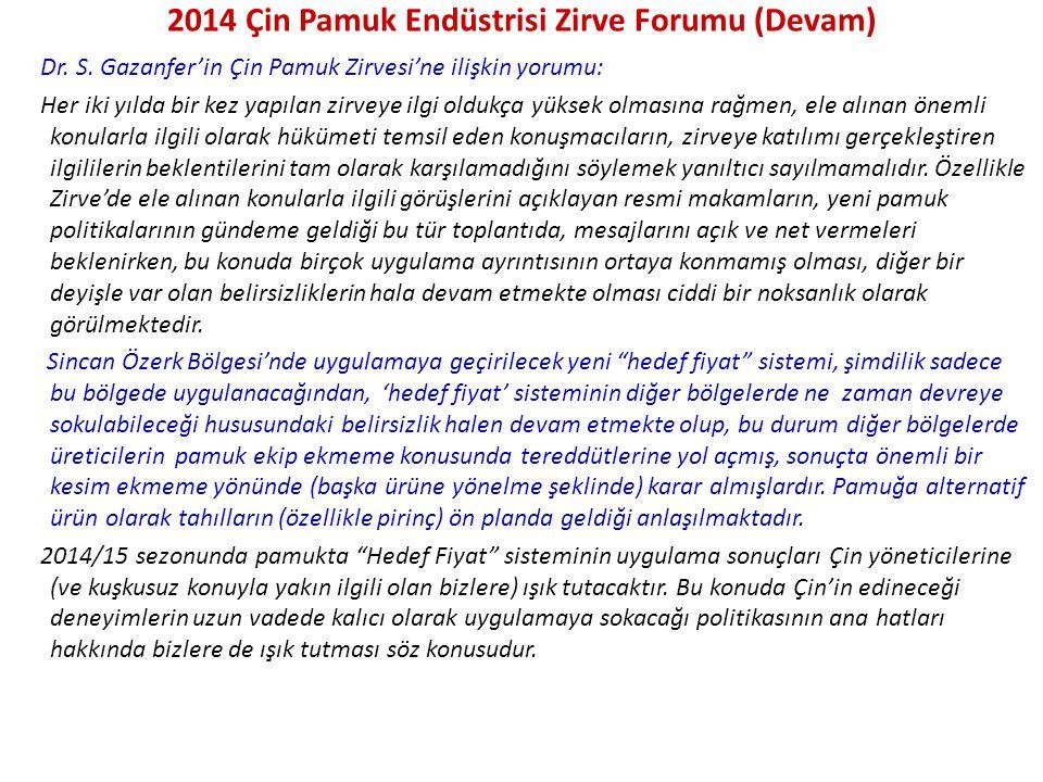 2014 Çin Pamuk Endüstrisi Zirve Forumu (Devam) Dr.