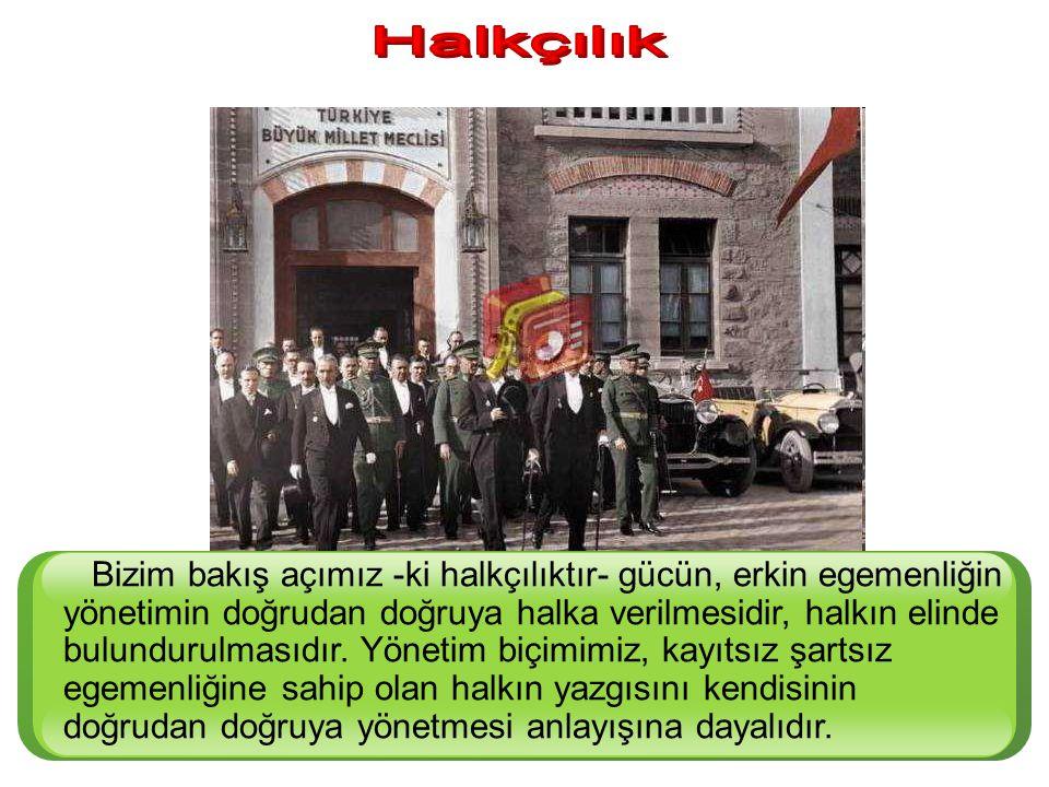 """""""Türkiye Büyük Millet Meclisi Hükümeti, halkın maruz bulunduğu sefalet sebeplerini gidererek saadet ve refahını temin etmeyi esas ilke sayar"""""""