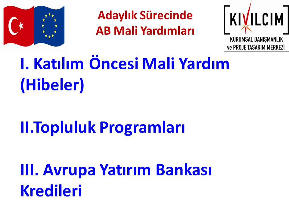  Sabancı Vakfı,  Açık Toplum Vakfı,  Vodafone Vakfı,  Türkiye Teknoloji Geliştirme vakfı  Anna Lindh Vakfı  Avrupa Bilim Vakfı (ESF) …… YERLİ VE YABANCI VAKIF FONLARI Diğer Fon Kaynakları