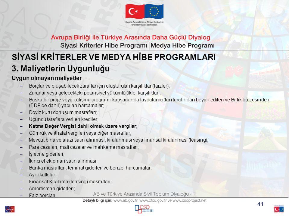 SİYASİ KRİTERLER VE MEDYA HİBE PROGRAMLARI 3.