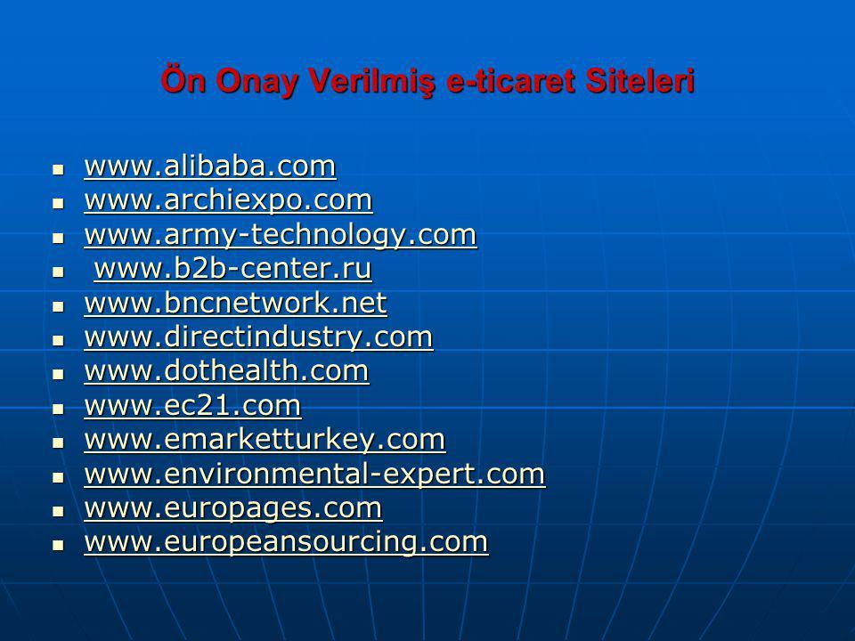 Ön Onay Verilmiş e-ticaret Siteleri www.alibaba.com www.alibaba.com www.alibaba.com www.archiexpo.com www.archiexpo.com www.archiexpo.com www.army-tec