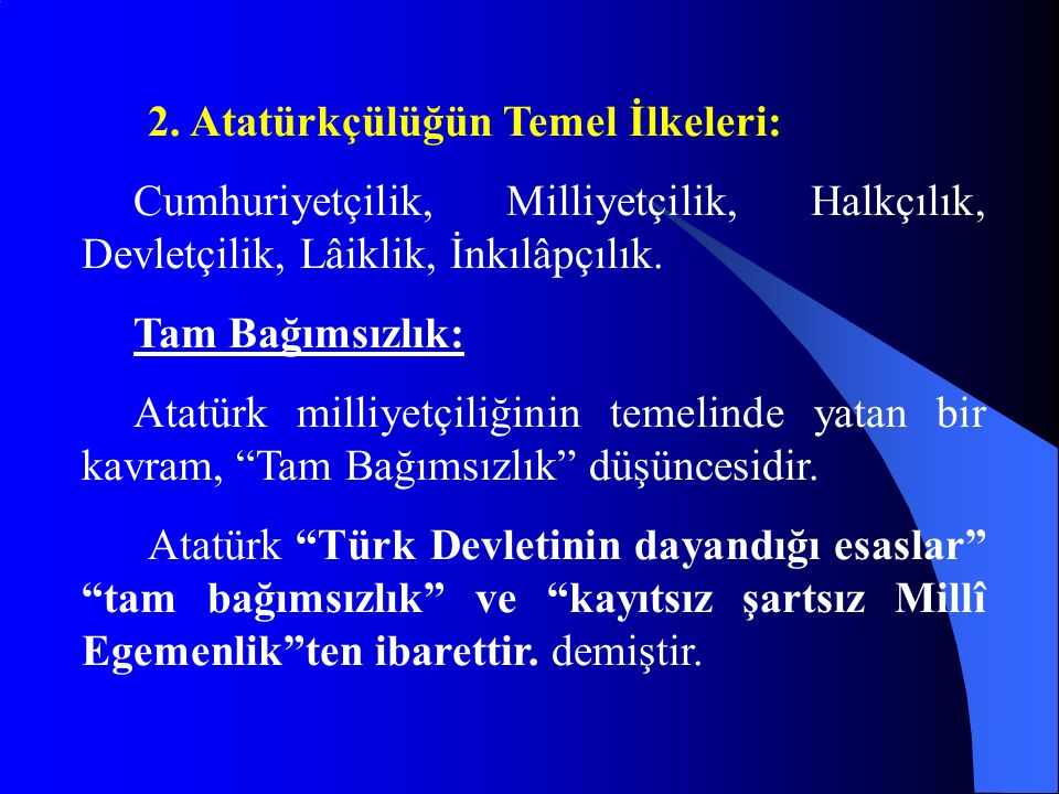Türk Devletinin nitelikleri ve bu niteliklerin dayandığı ilkeler, Türkiye'yi dinamik idealine ulaştıracak esaslardır.