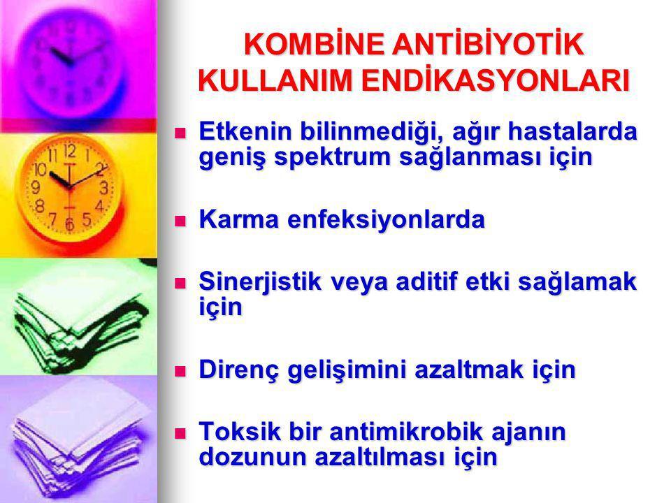 I- Antagonist Etki En sık rastlanan antagonistik kombinasyon, bakterisidal antibiyotikle bakteriostatik bir antibiyotiğin birlikte uygulanmasıdır En sık rastlanan antagonistik kombinasyon, bakterisidal antibiyotikle bakteriostatik bir antibiyotiğin birlikte uygulanmasıdır Hücre duvarına etkili olan antibiyotiklerin duyarlı bakteriler öldürebilmesi için bakterilerin aktif çoğalması gerekir Hücre duvarına etkili olan antibiyotiklerin duyarlı bakteriler öldürebilmesi için bakterilerin aktif çoğalması gerekir