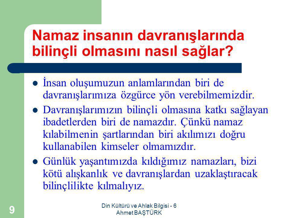 Din Kültürü ve Ahlak Bilgisi - 6 Ahmet BAŞTÜRK 49 Cuma namazı nedir.